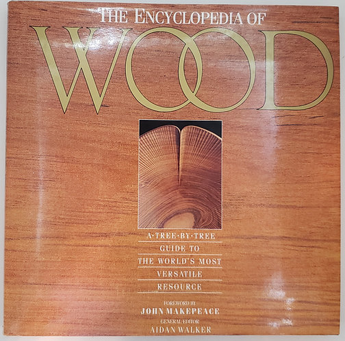 The Encyclopedia of Wood by John Makepeace OBE