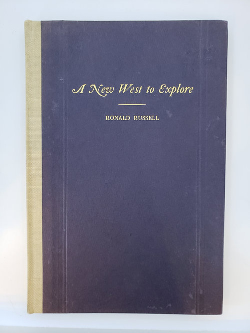 A New West to Explore by Ronald Russell