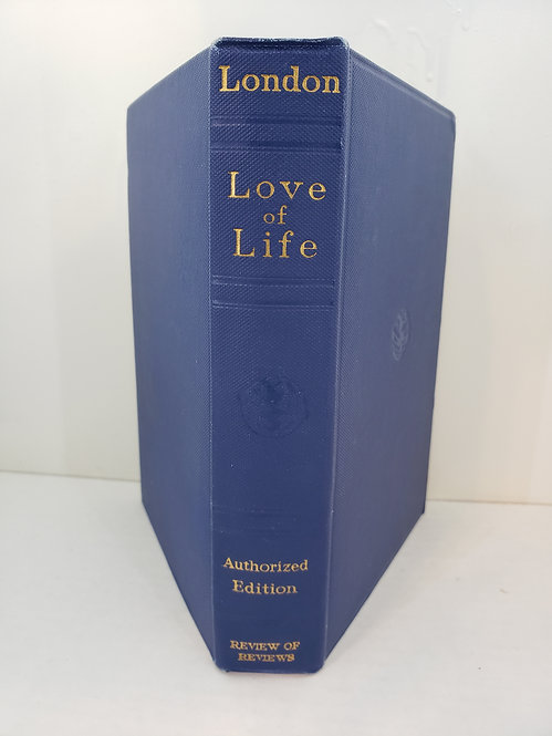 Love Of Life and Other Stories by Jack London