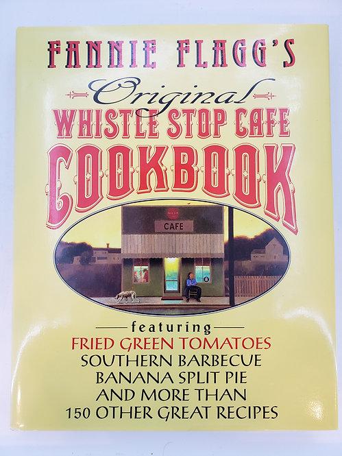 Fannie Flagg's Original Whistlestop Cafe Cookbook