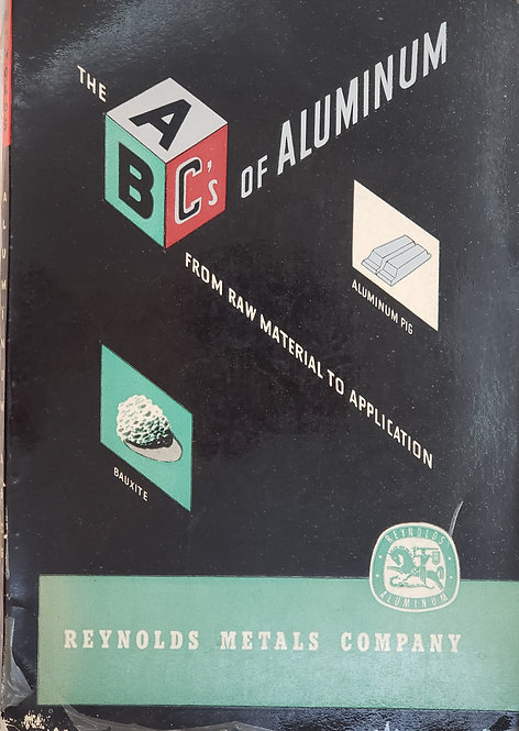 The A-B-C's of Aluminum by Reynolds Metals Company