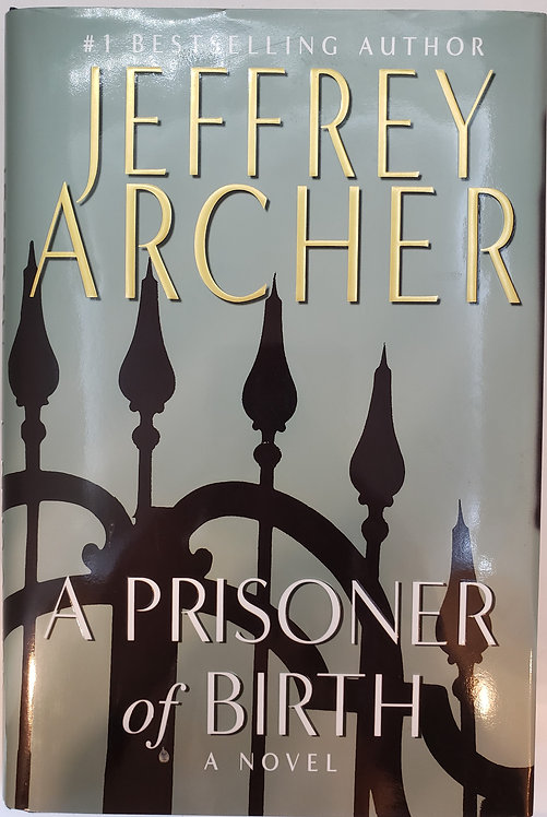 A Prisoner of Birth, a novel by Jeffrey Archer