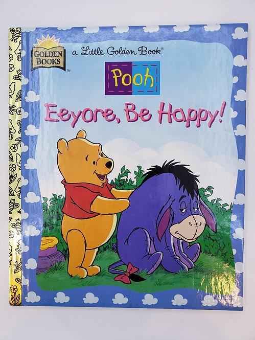 EEYORE, BE HAPPY by Don Ferguson