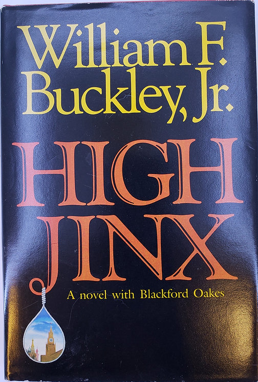 HIGH JINX, by William F. Buckley, Jr.