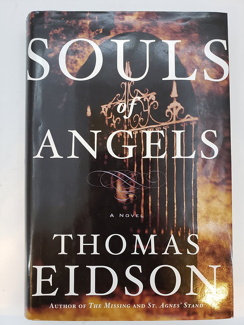 Souls Of Angels, A Novel by Thomas Eidson