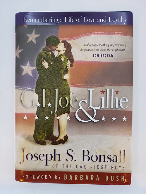 G.I. Joe & Lillie: Remembering a life of love and loyalty by Joseph S. Bonsall