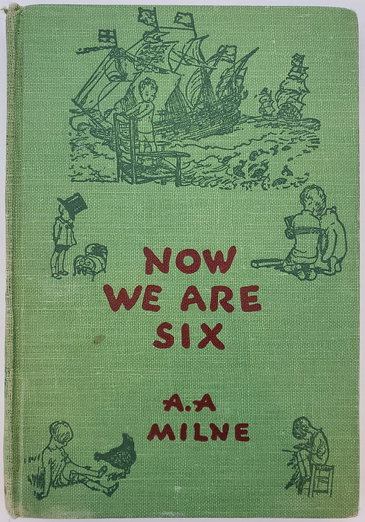 Now We Are Six by A.A. Milne