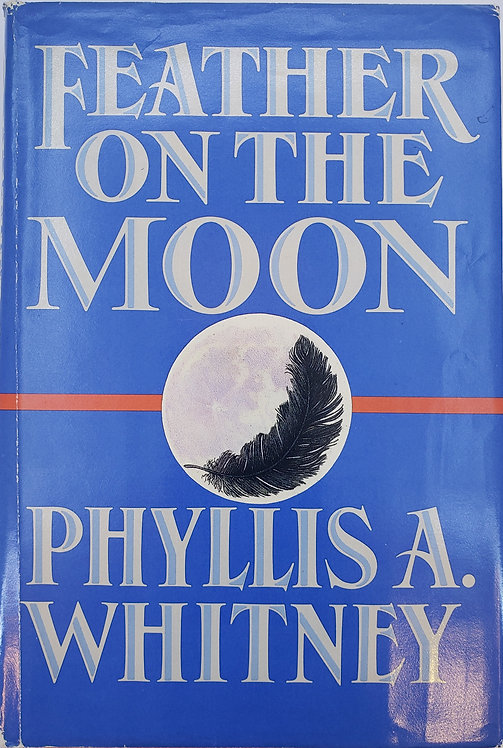 FEATHER ON THE MOON by Phyllis A. Whitney