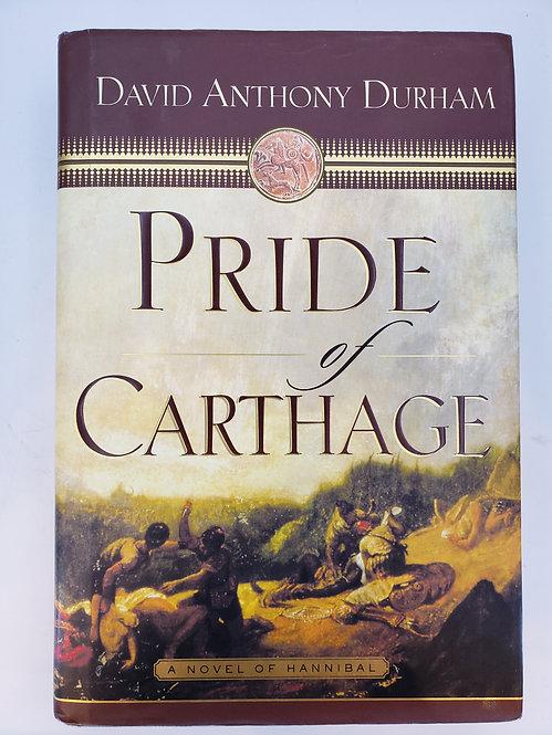 Pride of Carthage by David Anthony Durham