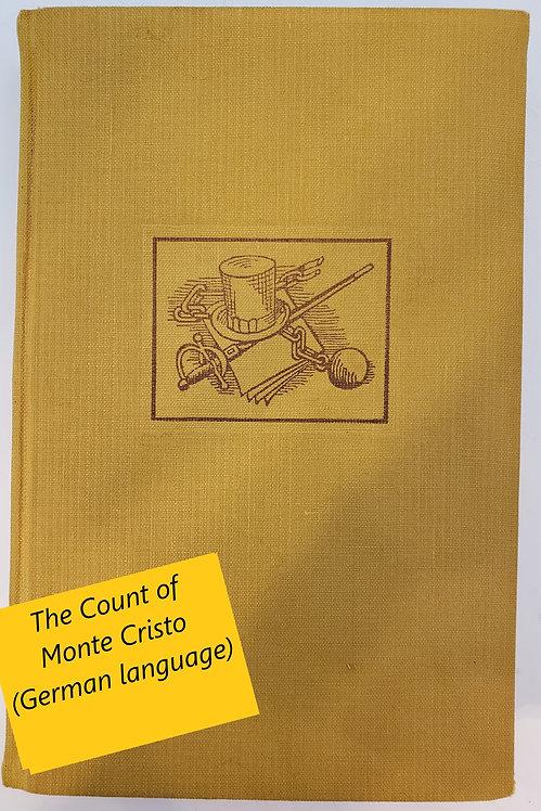 Der Graf Von Monte Christo (German language) by Alexander Dumas