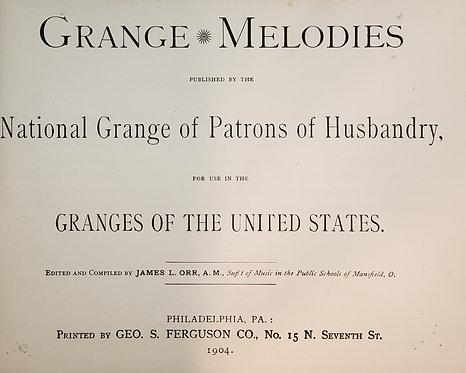 Grange Melodies by James L. Orr