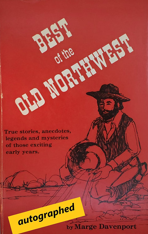 Best of the Old Northwest by Marge Davenport