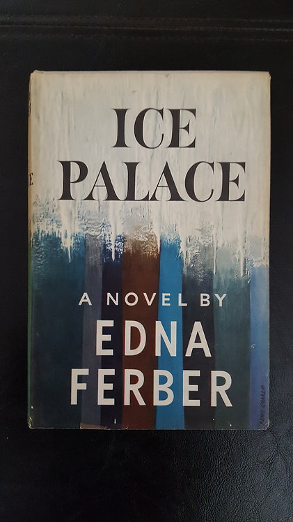 Ice Palace by Edna Ferber