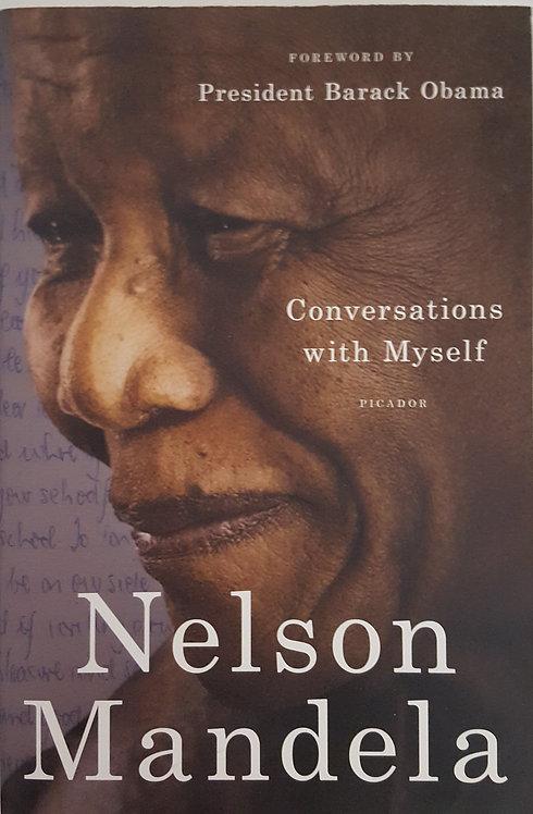 CONVERSATIONS WITH MYSELF, Nelson Mandela