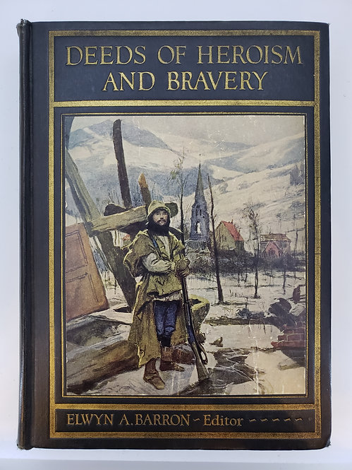 Deeds of Heroism and Bravery: The Book of Heroes and Personal Daring