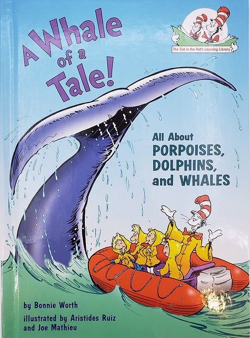 A WHALE OF A TALE! by Dr. Seuss's The Cat in the Hat's Learning Library