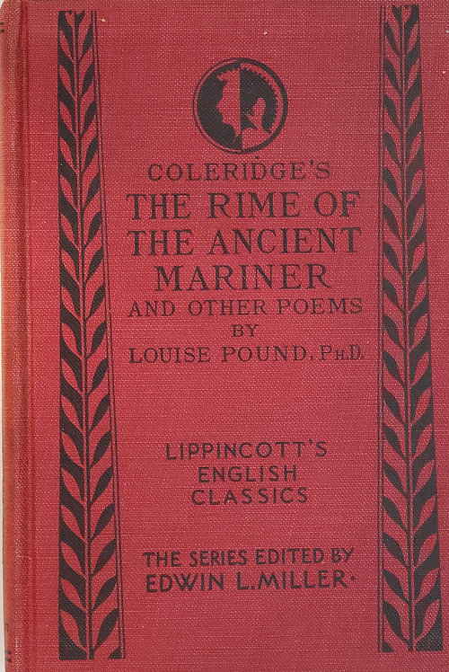 Coleridge's The Rime of the Ancient Mariner and Other Poems by Louise Pound