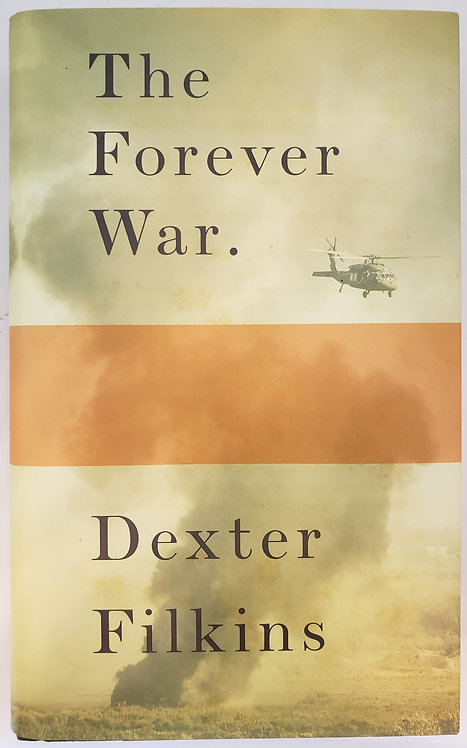 The Forever War by Dexter Filkins
