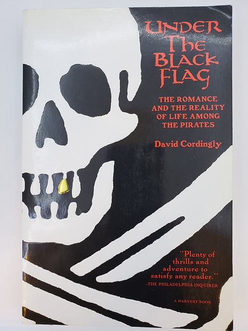 Under The Black Flag ... Pirates, by David Cordingly