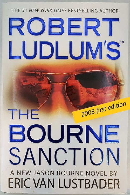 The Bourne Sanction by Robert Ludlum