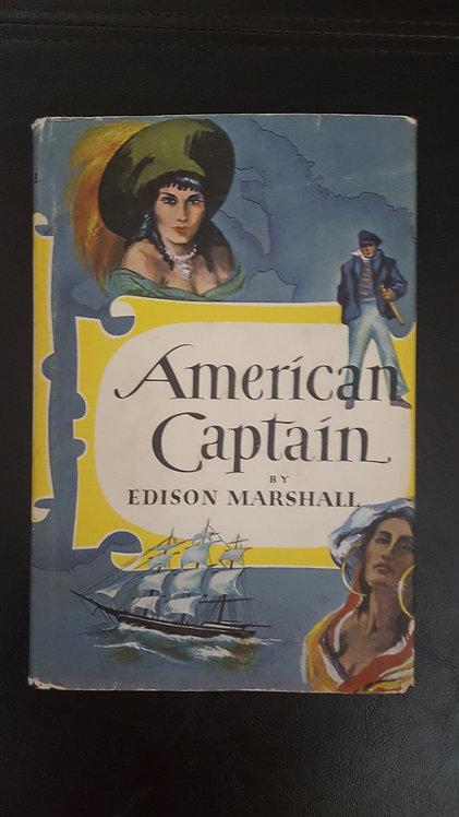 American Captain by Edison Marshall