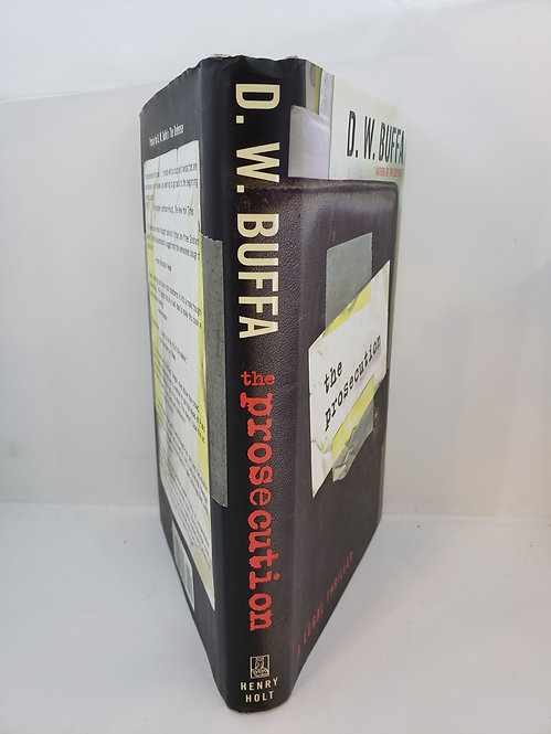 The Prosecution, A Legal Thriller by D.W. Buffa