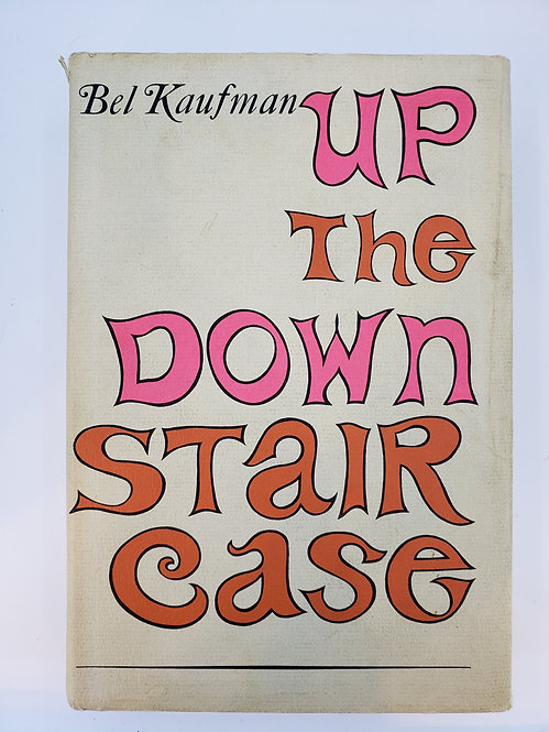 Up The Down Stair Case by Bel Kaufman