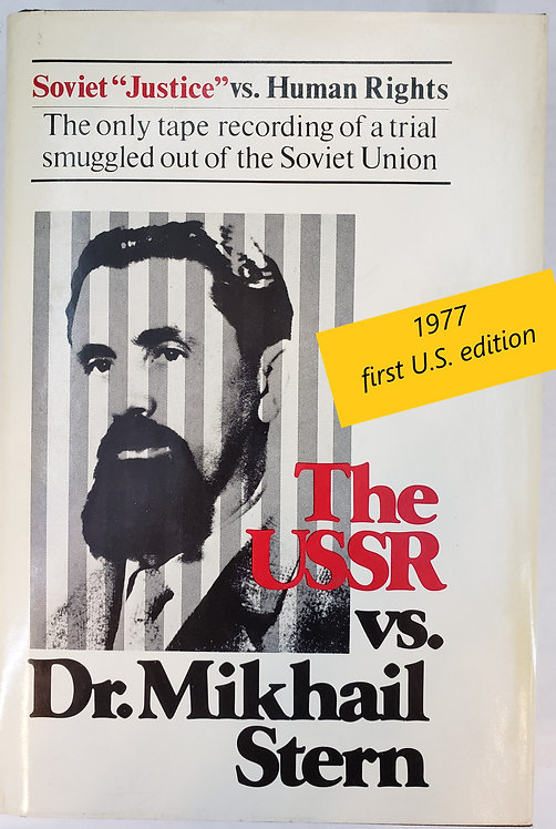 The USSR vs. Dr. Mikhail Stern, edited by August Stern