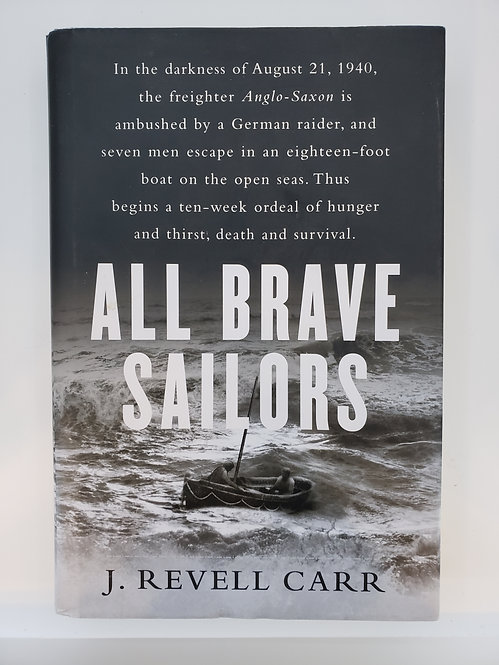 All Brave Sailors, The Sinking of the Anglo-Saxon by J. Revell Carr