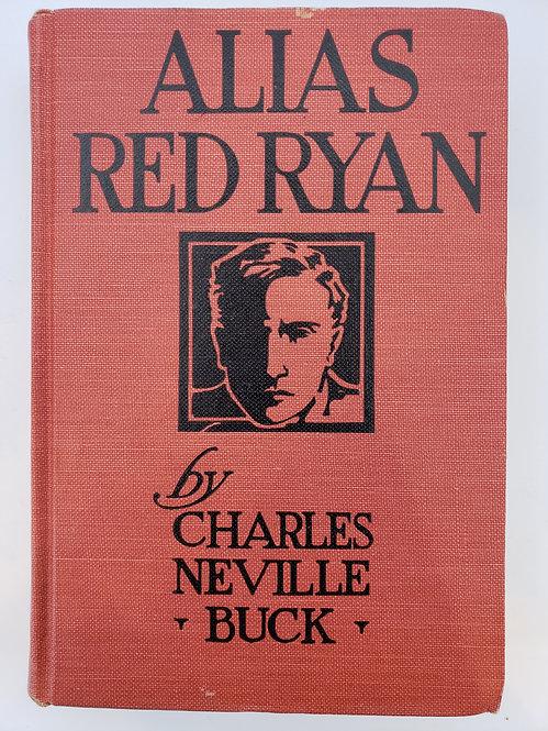 Alias Red Ryan by Charles Neville Buck