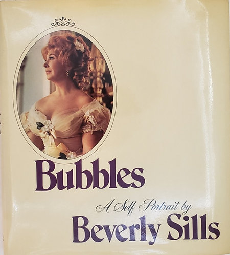 BUBBLES, A Self-Portrait by Beverly Sills