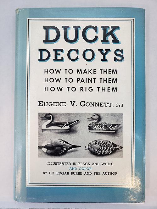 Duck Decoys by Eugene V. Connett, 3rd