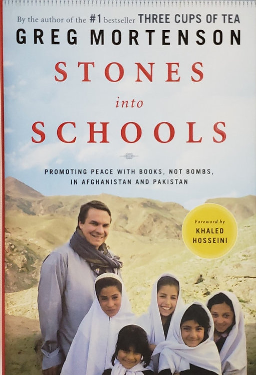 STONES INTO SCHOOLS, Promoting Peace With Books, Not Bombs in Afghanistan & ...