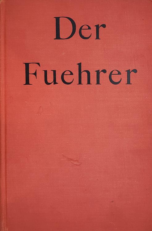 DER FUEHRER: Hitler's Rise to Power by Konrad Heiden