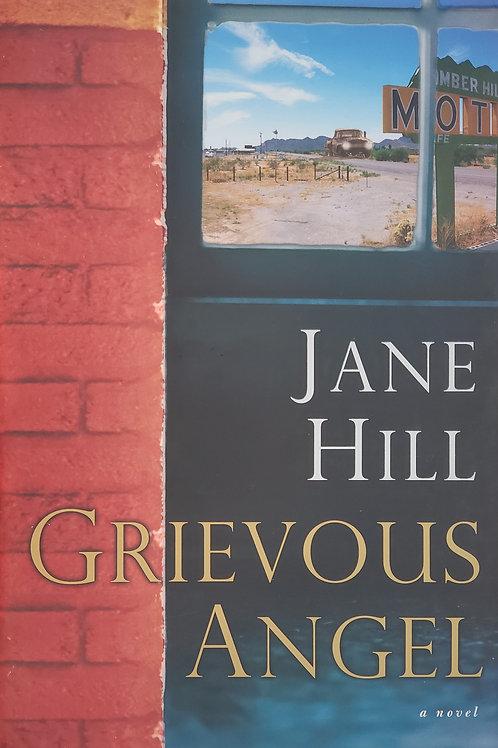 Grievous Angel, a novel by Jane Hill