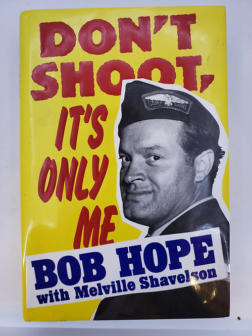 Don't Shoot, It's Only Me, Bob Hope's Comedy History of the United States