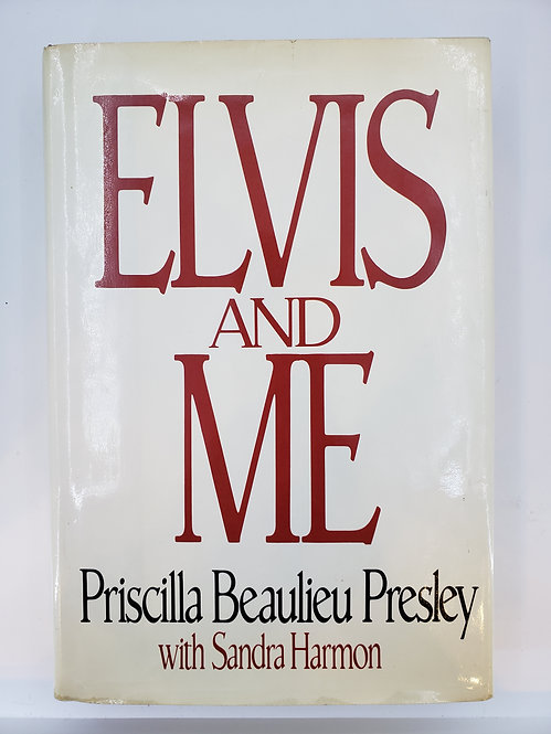 Elvis and Me by Priscilla Beaulieu Presley