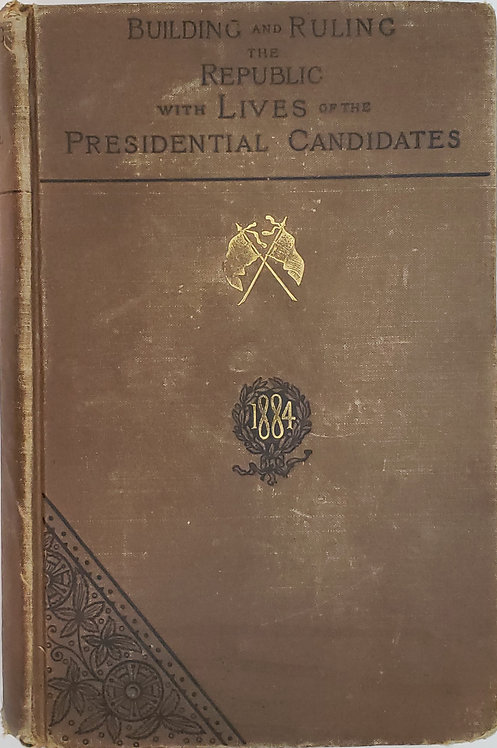 Building and Ruling the Republic with Lives of the Presidential Candidates
