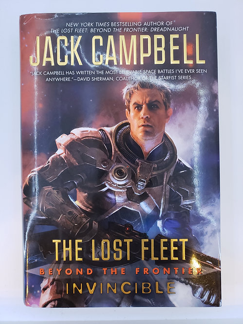 The Lost Fleet, Beyond the Frontier Invincible by Jack Campbell