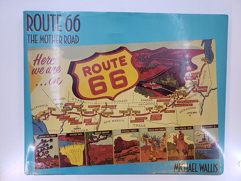 Route 66 The Mother Road by Michael Wallis