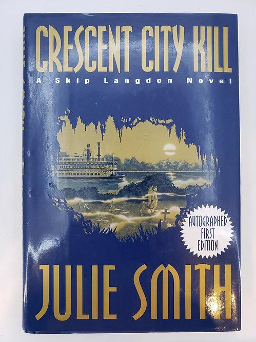 Crescent City Kill, A Skip Langdon Novel by Julie Smith