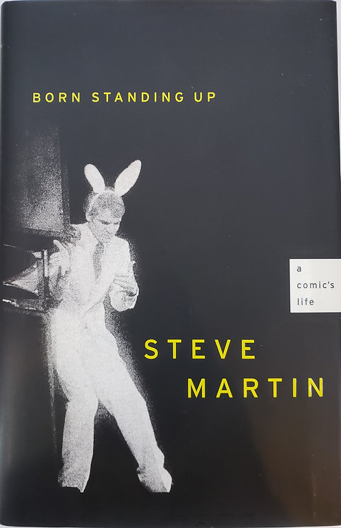 BORN STANDING UP, A Comic's Life by Steve Martin
