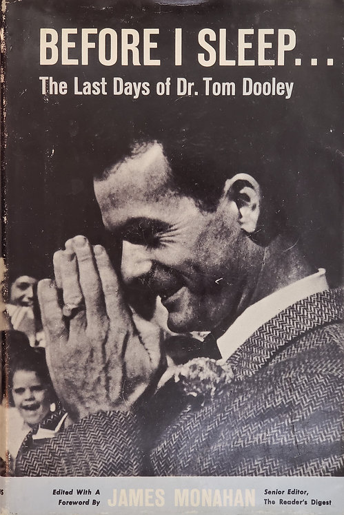 Before I Sleep...The Last Days of Dr. Tom Dooley