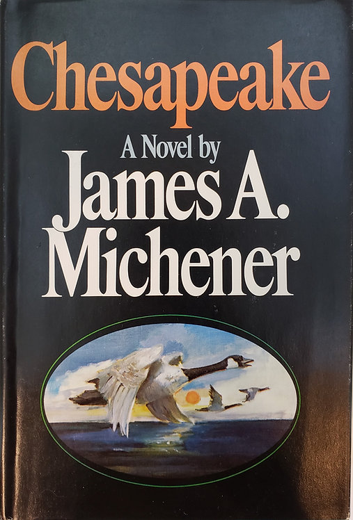 CHESAPEAKE, a novel by James A. Michener