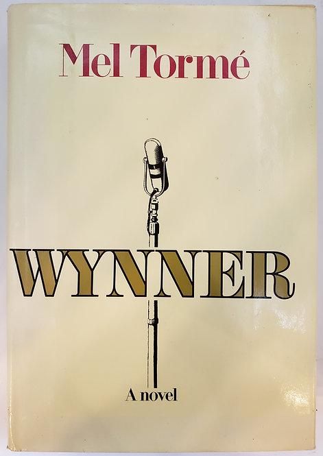 Wynner, a novel by Mel Torme