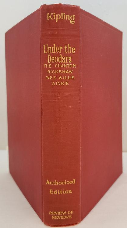Under the Deodars: The Phantom 'Rickshaw; Wee Willie Winkie by Rudyard Kipling