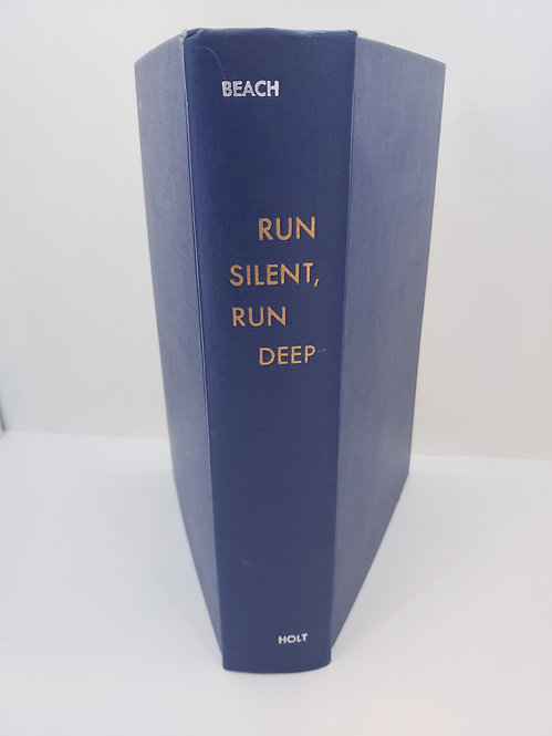 Run Silent, Run Deep by Commander Edward L. Beach, USN