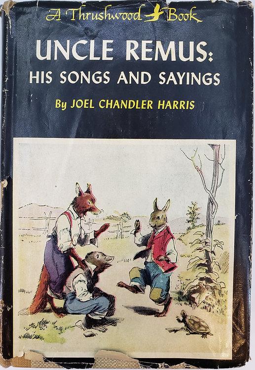 Uncle Remus, His Songs and His Sayings by Joel Chandler Harris