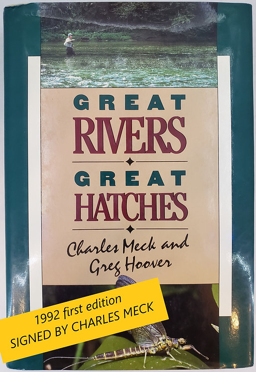 Great Rivers - Great Hatches by Charles Meck and Greg Hoover