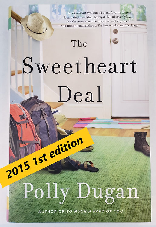 The Sweetheart Deal, a novel by Polly Dugan